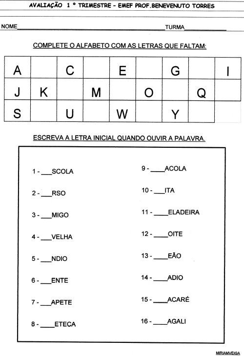 AVALIAÇÕES 1º trimestre. Complete o alfabeto.